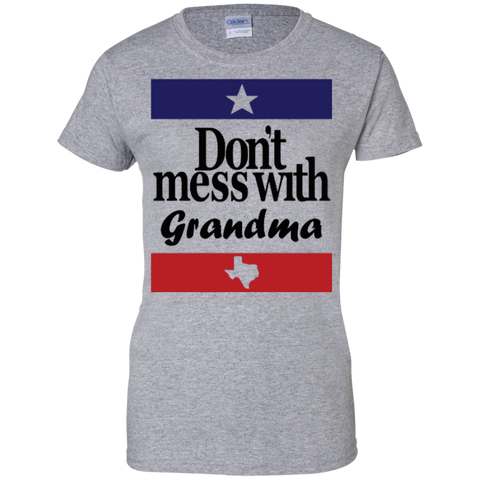 """Don't Mess with Grandma"" Texas T-shirt Ladies - Short Sleeve"