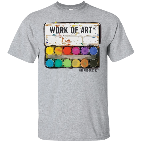 """Work of Art in Progress"", Perfect Artist Gift Cotton T-Shirt - Short Sleeve"