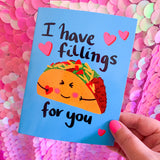 I have fillings for you! - illustration Card - Gloss (blank inside)