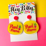 DANGLE - Plant Mama Artwork (gloss + hot pink acrylic)