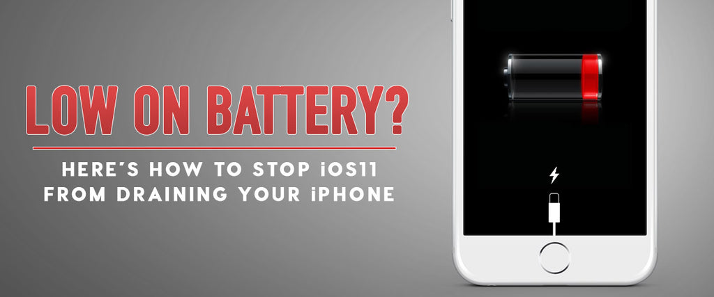 Charging Too Often? Prevent iOS 11 From Draining Your iPhone's Battery
