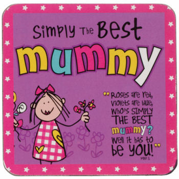 Morsom Drikke Brikke! - 'Simply the Best Mummy'