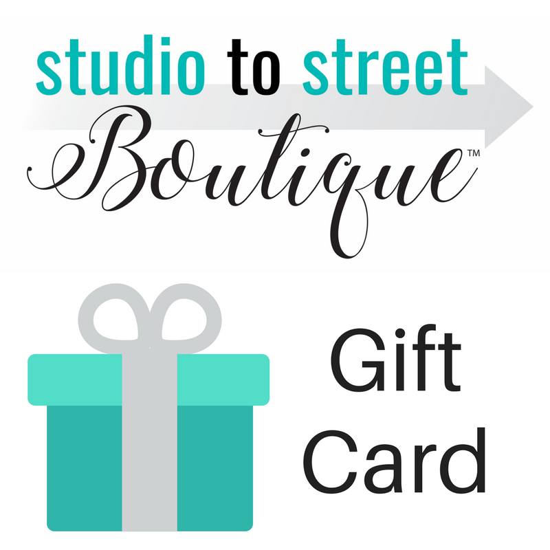 Gift Card - Studio To Street Boutique