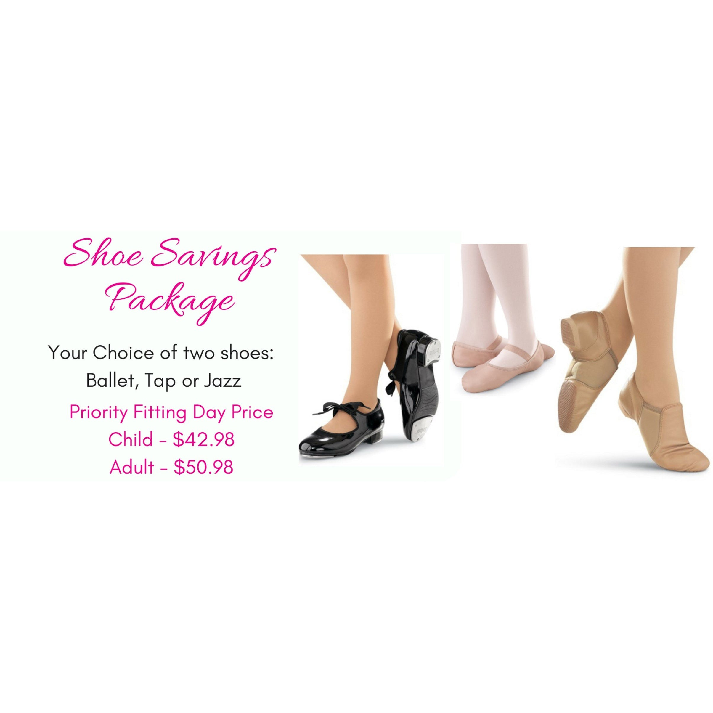 Shoe Savings Package- Adult - Studio To Street Boutique