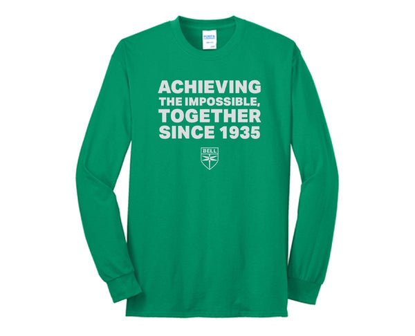 Achieving the Impossible Together Long Sleeve Tee