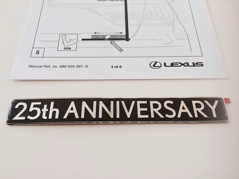 Genuine Lexus Europe 2015 Lexus 25th ANNIVERSARY Edition Badge