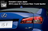 Genuine Lexus Japan 2014 Lexus IS-F Dynamic Sport Tuning Carbon Fiber Trunk Spoiler