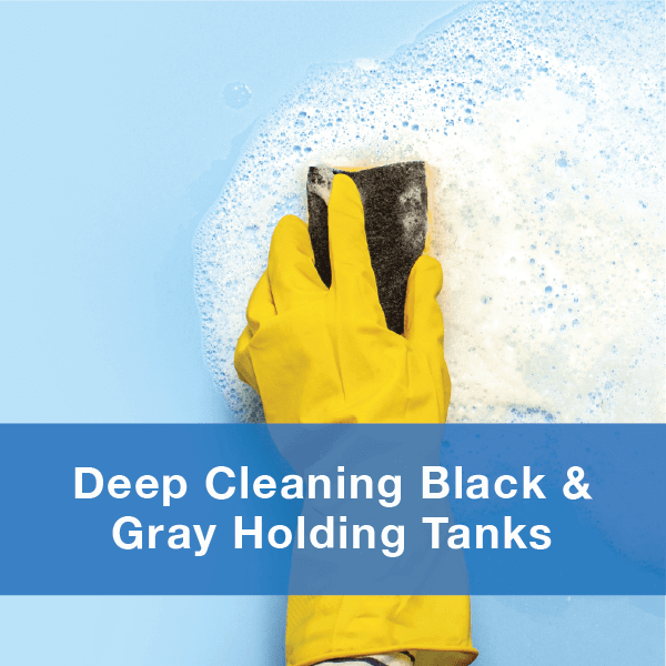 Click here to download our guide to deep cleaning RV holding tanks, Unique Camping + Marine.