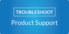 Troubleshoot and Product support white text in a blue background
