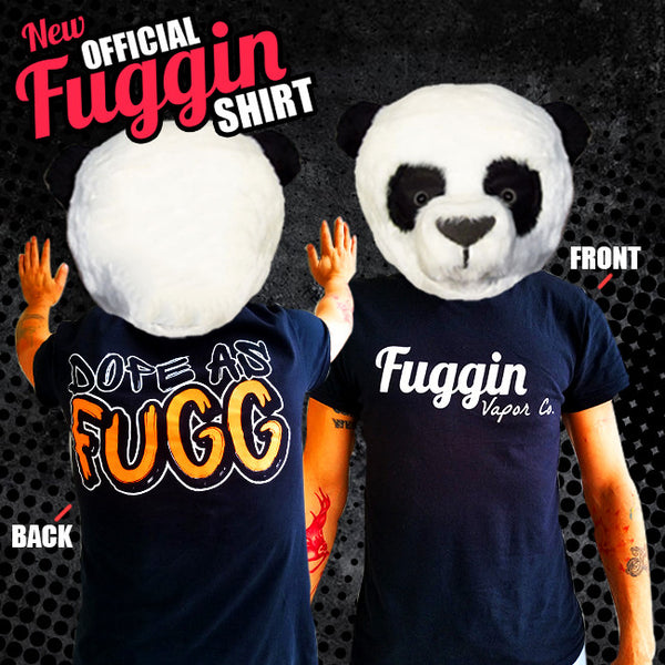 Fuggin Vapor Co - Dope As Fugg T-Shirt