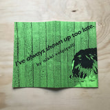 """I've Always Shown Up Too Late"" by Nikki Volpicelli"