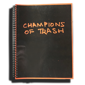 """Champions of Trash"""
