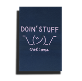 """Doin' Stuff vol: one"" by Dan Hughes"