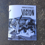 """Persistent Vision"" by Jason Rusnock"