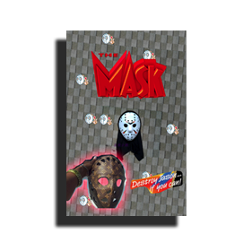 """The Mask"" A Friday the 13th Fanzine"