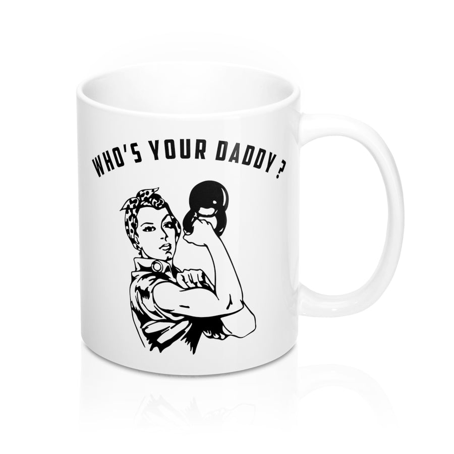 Who's Your Daddy Mug