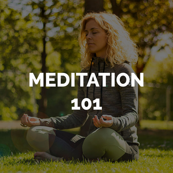 Meditation 101: Our Top Meditation Tips for Beginners