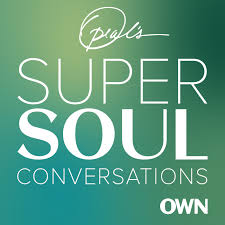 Oprah's Super Soul Conversations Podcast Recommendations by Gym+Coffee Office Team