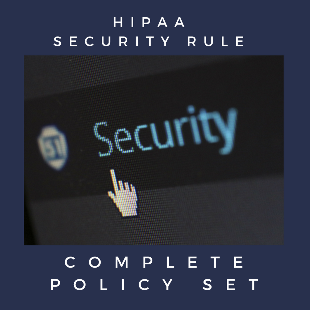 HIPAA Security Rule - Complete Policy Set