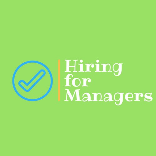 Hiring for Managers