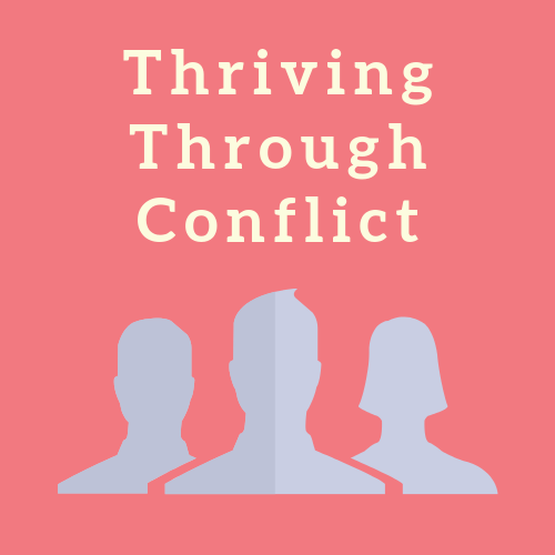 Thriving Through Conflict