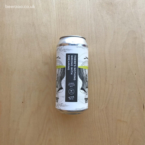Wylam / DEYA - There's Nothing Wrong With Dreaming 5.8% (440ml)