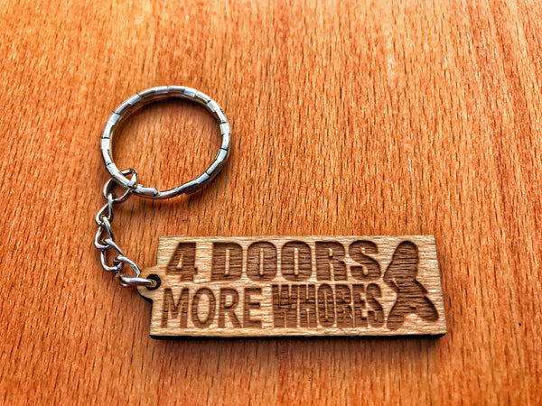 4 Doors More Wh*res Keychain