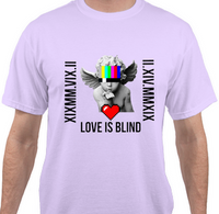 LOVE IS BLIND T-Shirt