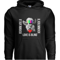 LOVE IS BLIND Hoodie