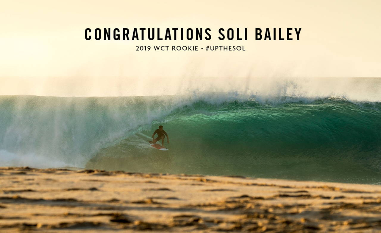 CONGRATULATIONS SOLI BAILEY - 2019 WCT ROOKIE