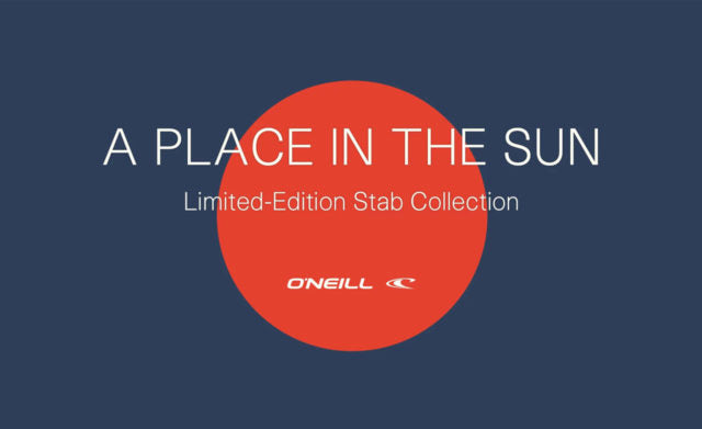 O'Neill x Stab: A Place In The Sun