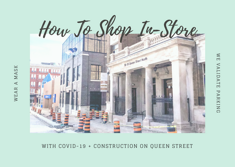 How to shop safely during COVID-19 & Construction on Queen Street 🚧