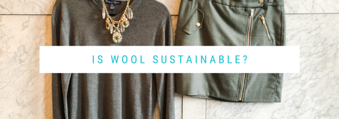 Is Wool Sustainable?