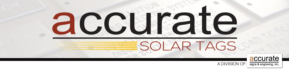 Accurate Solar Tags / Accurate Signs and Engraving