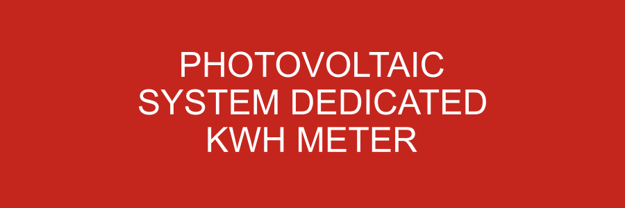 LB-040019-103 - Photovoltaic System Dedicated KWH Meter. - 1x3 Inches - Red Background with White Text, Plastic.-Accurate Signs and Engraving - Solar Tags