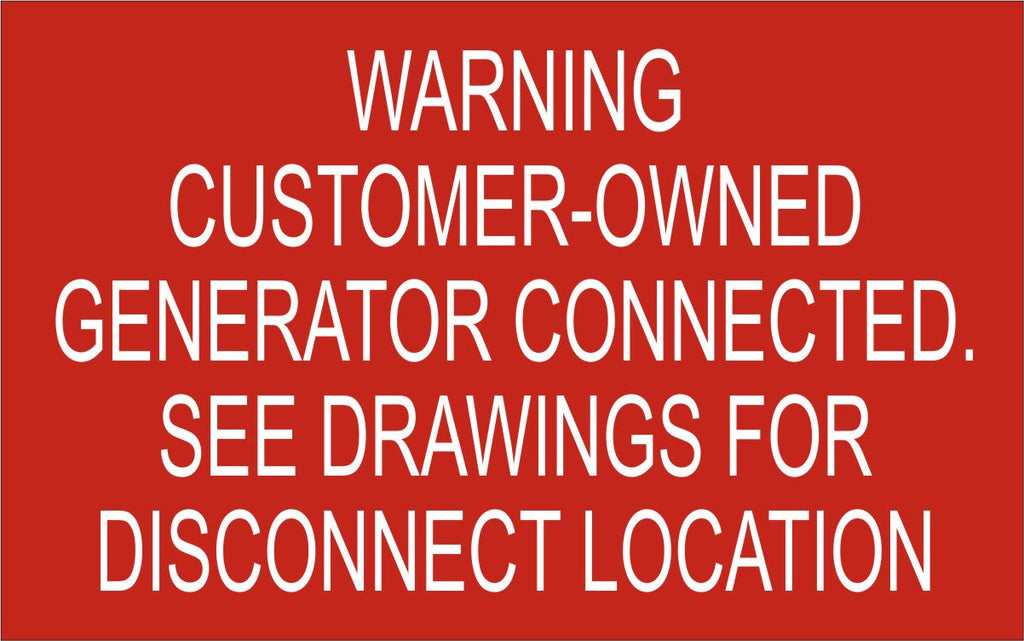 LB-170125-103 - Warning Customer-Owned Generator Connected. See Drawing for Location Details - 2.5x4 Inches - Red Background with White Text, Plastic.-Accurate Signs and Engraving - Solar Tags