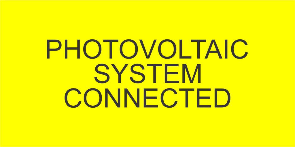 LB-150027-343 - Photovoltaic System Connected - 2x4 Inches - Yellow Back Ground with Black Text, Plastic.-Accurate Signs and Engraving - Solar Tags