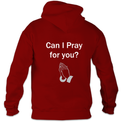 Can I pray for you : Hoodie