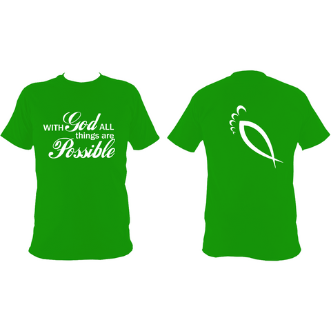 With God All things are possible : Unisex T-Shirt