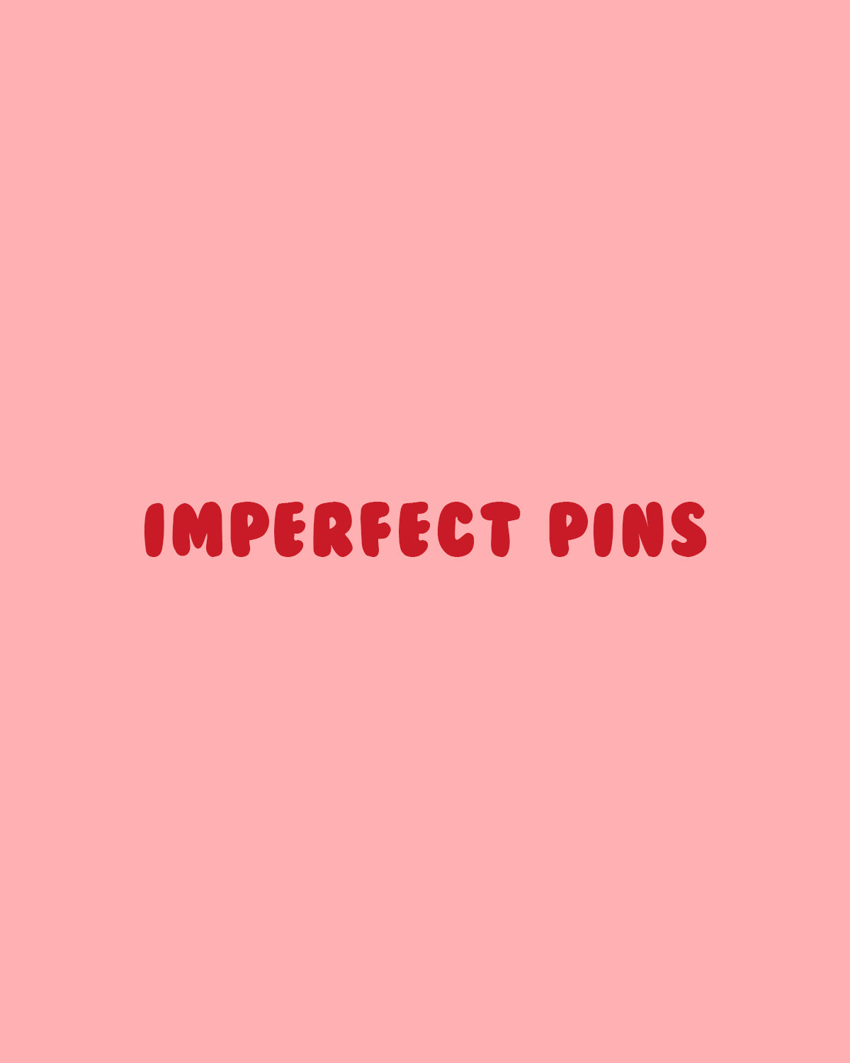 Imperfect Pins