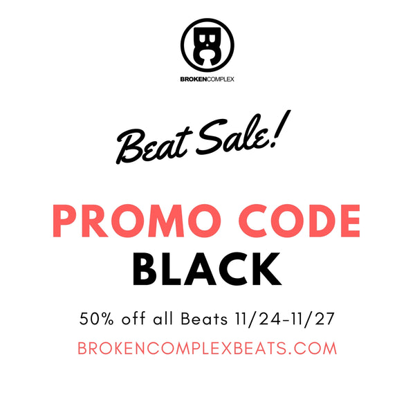 [SALE] 50% off ALL BEATS in the Broken Complex Beats Store!