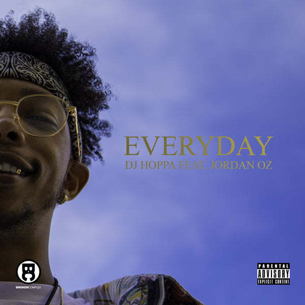 "New Video + Single: DJ Hoppa ""Everyday"" feat. Jordan Oz"