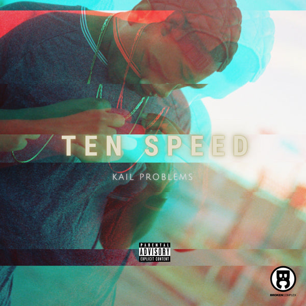 "New Single: Kail Problems ""Ten Speed"""