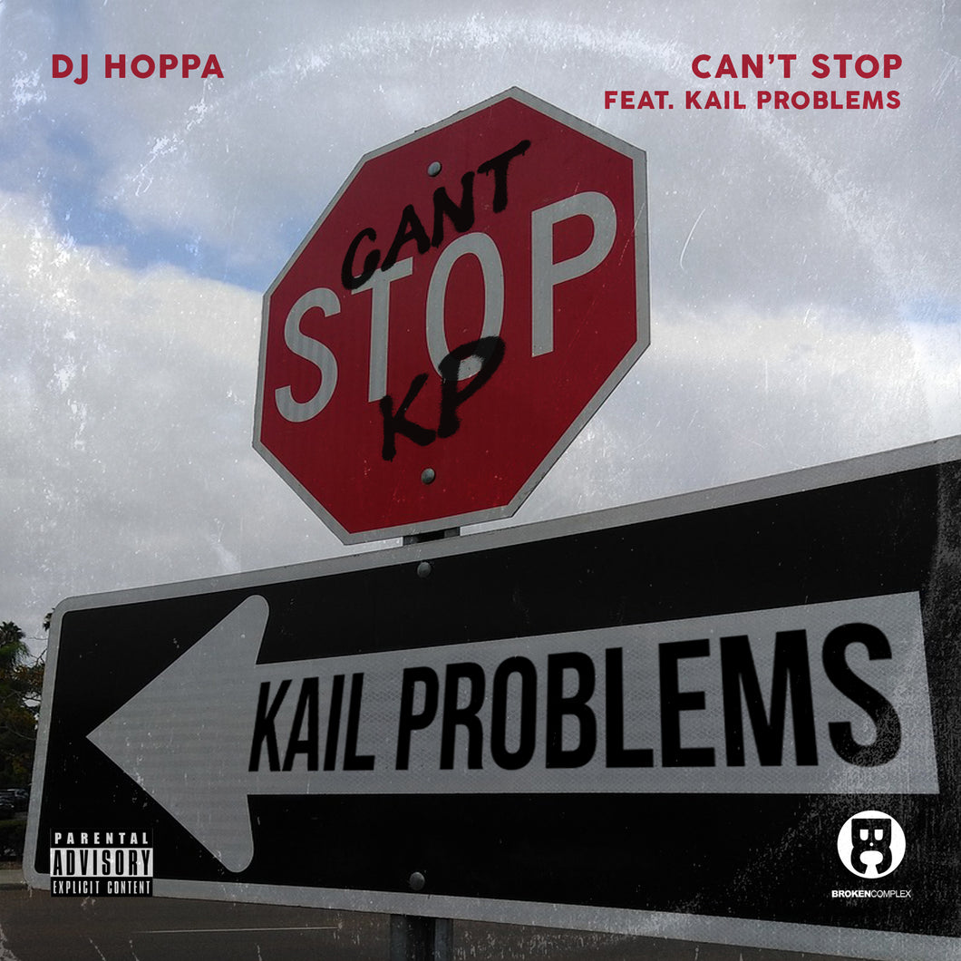 Can't Stop feat. Kail Problems (Single)