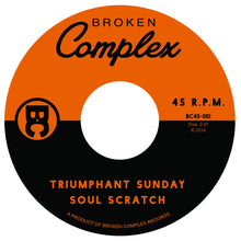 SOUL SCRATCH - TRIUMPHANT SUNDAY / TELEPHONE (VINYL)