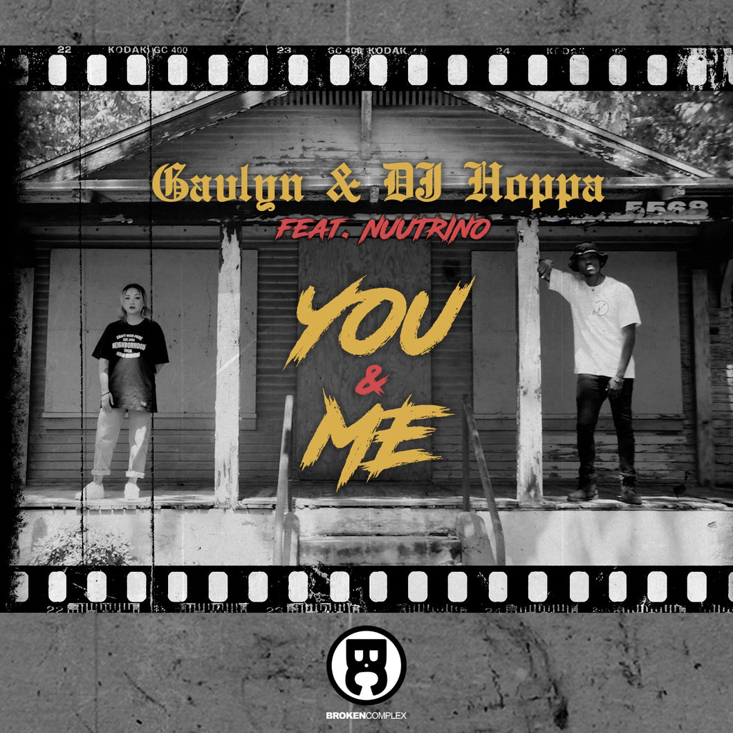 You & Me feat. Gavlyn & Nuutrino (Single)