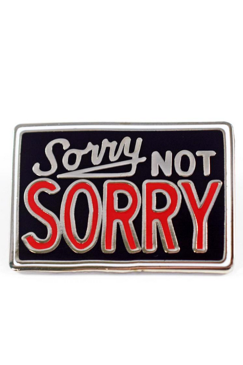 Valley Cruise Sorry Not Sorry Pin