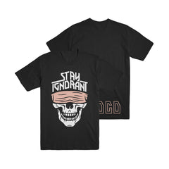 Stay Ignorant Skull Tee