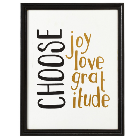 Home Decor - Choose Joy, Love, Gratitude