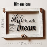 "Home Décor - ""Life Is Art"" Wall Accent"